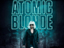 "4K UHD HDR Trailer zu ""Atomic Blonde"" und weiteren Universal Pictures Home Entertainment Titeln zum Download"