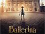 """Gib deinen Traum niemals auf! - Animationsfilm """"Ballerina"""" ab 02. Juni 2017 in 2D und 3D auf Blu-ray Disc"""