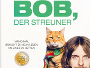 """Britische Tragikomödie """"Bob, der Streuner"""" ab morgen im Kino und ab 18.05. auf Blu-ray Disc"""