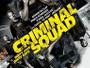 """Action-Thriller """"Criminal Squad"""" erscheint auf Blu-ray in drei Filmfassungen als """"2-Disc Special Edition"""""""