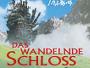 """""""Das wandelnde Schloss"""" ab 21.04. auf Blu-ray und DVD auch im limitierten Steelbook mit Sammlermünze verfügbar"""