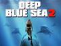 "Hai-Horror-Sequel ""Deep Blue Sea 2"" ab 26. April 2018 direkt auf Blu-ray Disc erhältlich"