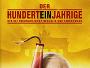"""Schwedische Komödie """"Der Hunderteinjährige, der die Rechnung nicht bezahlte und verschwand"""" ab 28.07. auf Blu-ray Disc"""
