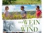 """Französisches Familiendrama """"Der Wein und der Wind"""" ab 14. Dezember 2017 auf Blu-ray Disc"""