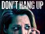 """Nicht alle Telefonstreiche sind witzig! - Horror-Thriller """"Don't Hang Up"""" ab 30.06. auf Blu-ray Disc"""