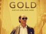 """Oscar-Preisträger Matthew McConaughey in """"Gold – Gier hat eine neue Farbe"""" ab 05.10. auf Blu-ray Disc?"""