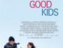 """US-Komödie """"Good Kids - Apfelkuchen war gestern"""" ab 29. November 2017 auf Blu-ray Disc verfügbar"""