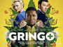 """Prominent besetzte Action-Komödie """"Gringo"""" ab 24. August 2018 auf Blu-ray Disc erhältlich"""