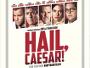 "Hollywood-Stars ohne Ende in Ethan und Joel Coens Komödie ""Hail, Caesar!"" - Blu-ray Release im Sommer 2016"