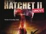 """Österreich: """"Hatchet II"""" erscheint am 02. August 2011 in limitierter """"Uncut Edition"""" auf Blu-ray Disc"""
