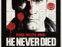 "Action-Thriller ""He Never Died"" ab 27. Mai 2016 als ""Limited Mediabook Edition"" auf Blu-ray Disc"