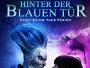 """Polnisches Fantasy-Abenteuer """"Hinter der blauen Tür"""" ab 27.10. direkt auf Blu-ray Disc verfügbar"""