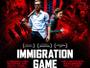 """Action-Thriller """"Immigration Game"""" ab 09. März 2018 auf Blu-ray Disc"""