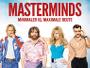 """Jared Hess' namhaft besetzte Heist-Komödie """"Masterminds - Minimaler IQ, maximale Beute"""" ab 18.08. direkt auf Blu-ray verfügbar"""