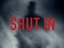 """Naomi Watts im Thriller """"Shut In"""" ab 15.12. im Kino und ab 21. April 2017 auf Blu-ray Disc"""