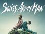 """""""Swiss Army Man"""" erscheint im Mediabook in zweifacher Ausführung mit unterschiedlichen Cover-Motiven"""