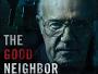 """James Caan offenbart als """"The Good Neighbor"""" am 23.11. auf Blu-ray Disc ein dunkles Geheimnis"""