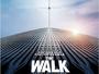 """Ab 23. Februar 2016 findet Robert Zemeckis' """"The Walk"""" auch in 2D und 3D auf Blu-ray Disc statt"""