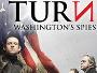 """Finale Staffel der Spionagedrama-Serie """"Turn: Washington's Spies"""" ab 22. Februar 2018 auf Blu-ray Disc"""