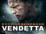 """Arnold Schwarzenegger strebt ab 13.11. im Thriller """"Vendetta"""" auf Blu-ray nach Rache für den Tod seiner Familie"""