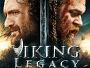 "Action-Abenteuer ""Viking Legacy"" ab 26. Mai 2017 direkt auf Blu-ray Disc verfügbar"