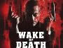 """Action-Thriller """"Wake of Death"""" ab 29.09. ungeschnitten mit FSK18-Freigabe auf Blu-ray Disc verfügbar"""