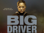 "Stephen-King-Verfilmung ""Big Driver"" Ende Juli 2017 auf Blu-ray"