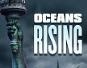 """Die Welt versinkt in den Fluten der Meere: """"Oceans Rising"""" ab dem 01. August 2017 auf Blu-ray"""