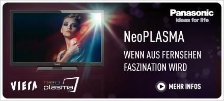Panasonic Viera NeoPlasma - wenn aus Fernsehen Faszination wird