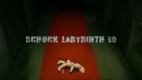 Schock Labyrinth 3D Trailer