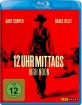 12 Uhr Mittags - High Noon (Neuauflage) Blu-ray