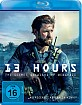13 Hours - The Secret Soldiers of Benghazi Blu-ray