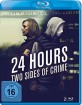 24 Hours - Two Sides of Crime Blu-ray