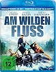 Am wilden Fluss Blu-ray