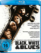 Black, White and Blues Blu-ray