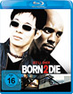 Born 2 Die Blu-ray