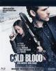 Cold Blood - Kein Ausweg, keine Gnade (CH Import) Blu-ray
