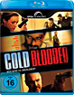 Cold Blooded (2012) Blu-ray