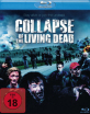 Collapse of the Living Dead Blu-ray