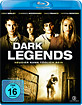 Dark Legends (2009) Blu-ray