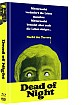 Dead of Night - Nacht des Terrors (Limited Mediabook Edition) (Cover B) Blu-ray
