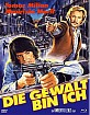 Die Gewalt bin ich (Limited X-Rated Eurocult Collection #42) (Cover B) Blu-ray