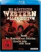Die härtesten Western aller Zeiten Blu-ray