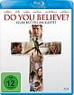 Do You Believe - Glaubst Du an Gott? Blu-ray