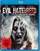 Evil Hatebreed Blu-ray