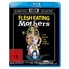 Flesh-Eating-Mothers-Classic-Cult-Collection-DE.jpg