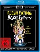 Flesh-Eating-Mothers-Classic-Cult-Collection-DE_klein.jpg