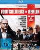 Footsoldiers of Berlin Blu-ray