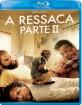 A Ressaca Parte II (PT Import) Blu-ray