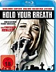 Hold your Breath (2012) Blu-ray